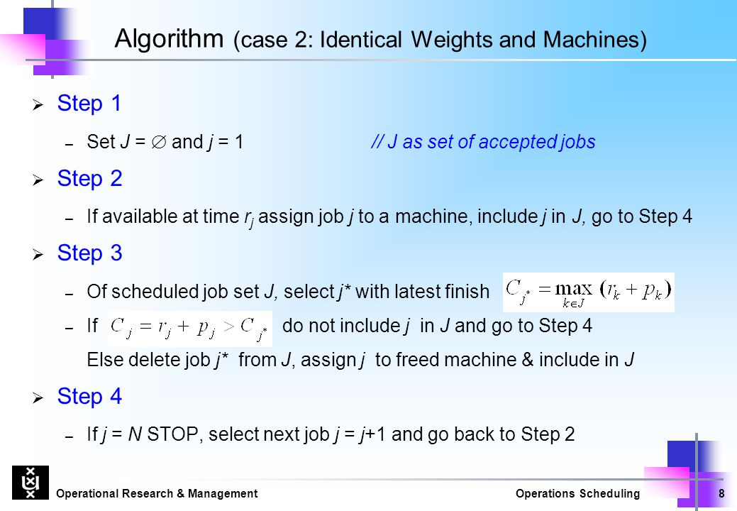 Algorithm (case 2: Identical Weights and Machines)