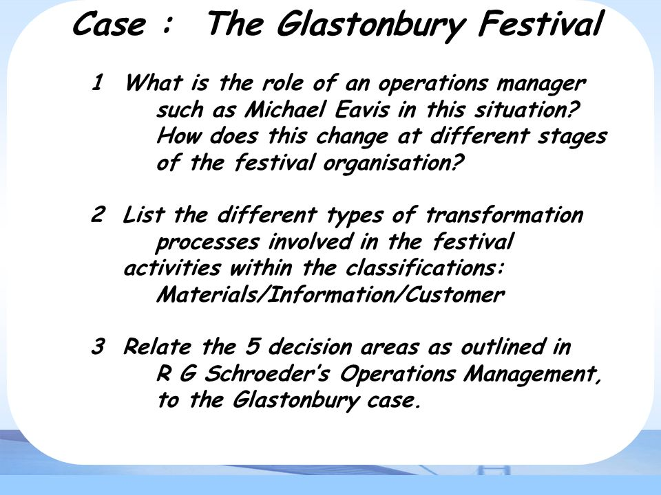 Case : The Glastonbury Festival
