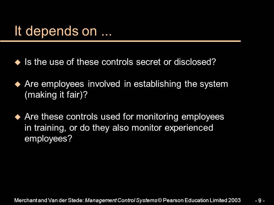 It depends on ... Is the use of these controls secret or disclosed