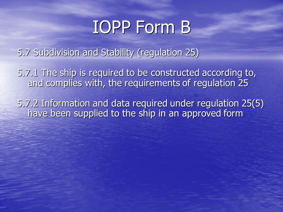 IOPP Form B 5.7 Subdivision and Stability (regulation 25)
