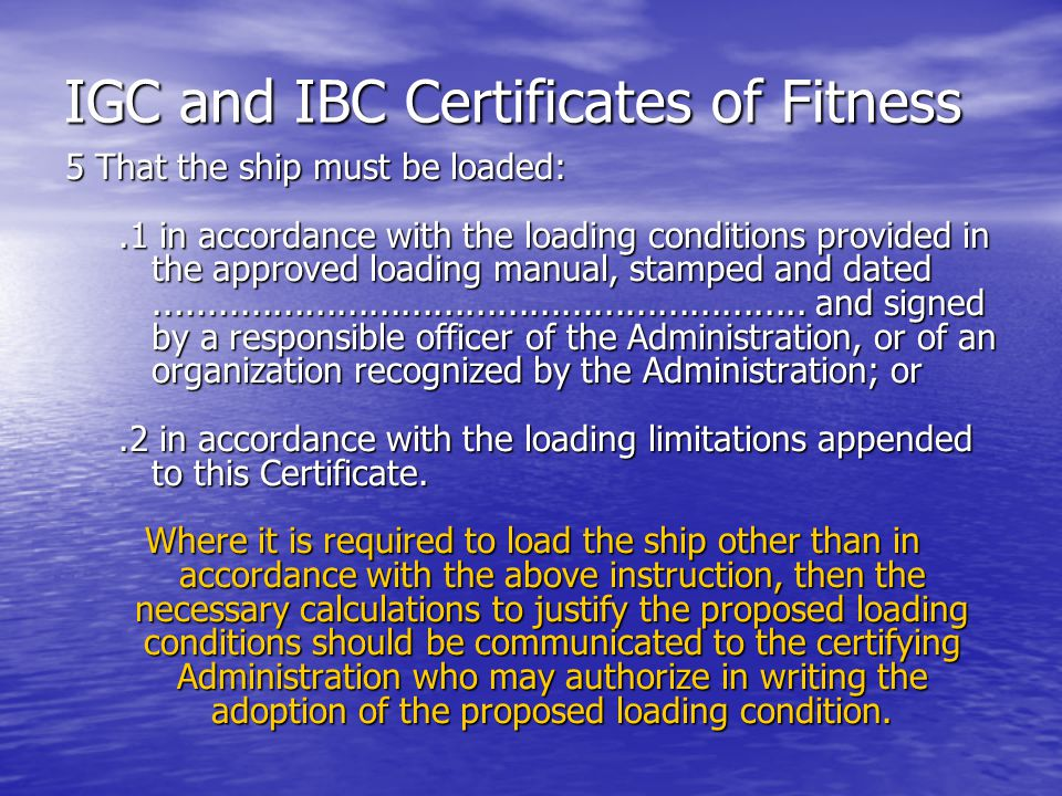 IGC and IBC Certificates of Fitness