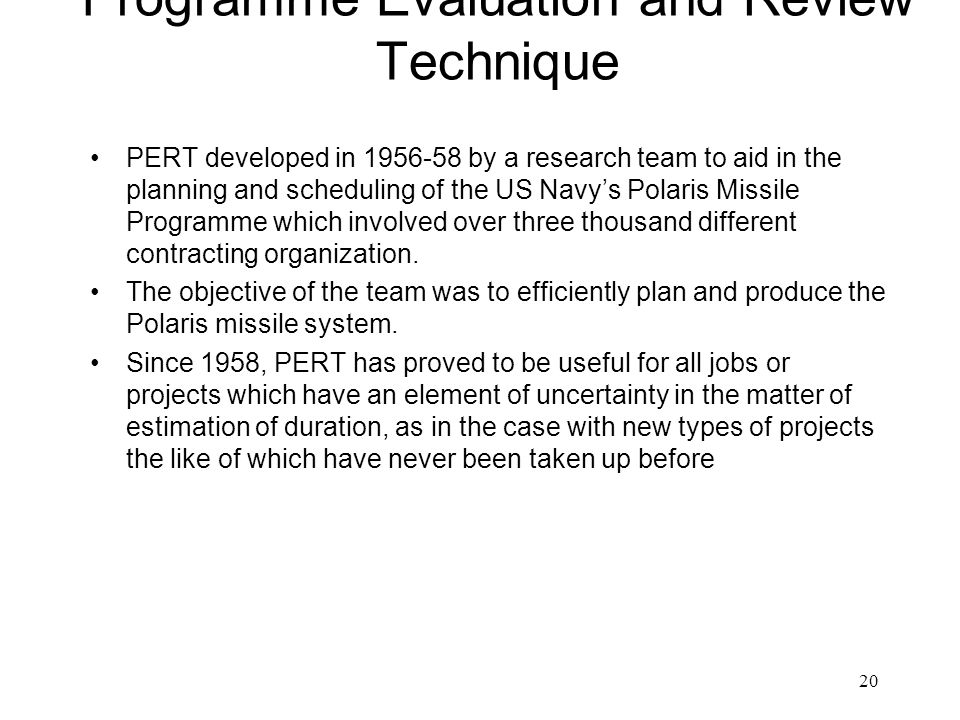 PERT Programme Evaluation and Review Technique