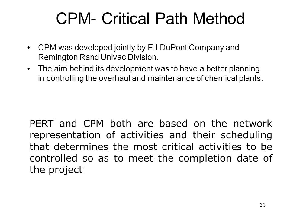 CPM- Critical Path Method