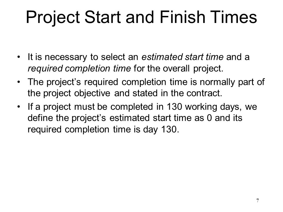 Project Start and Finish Times