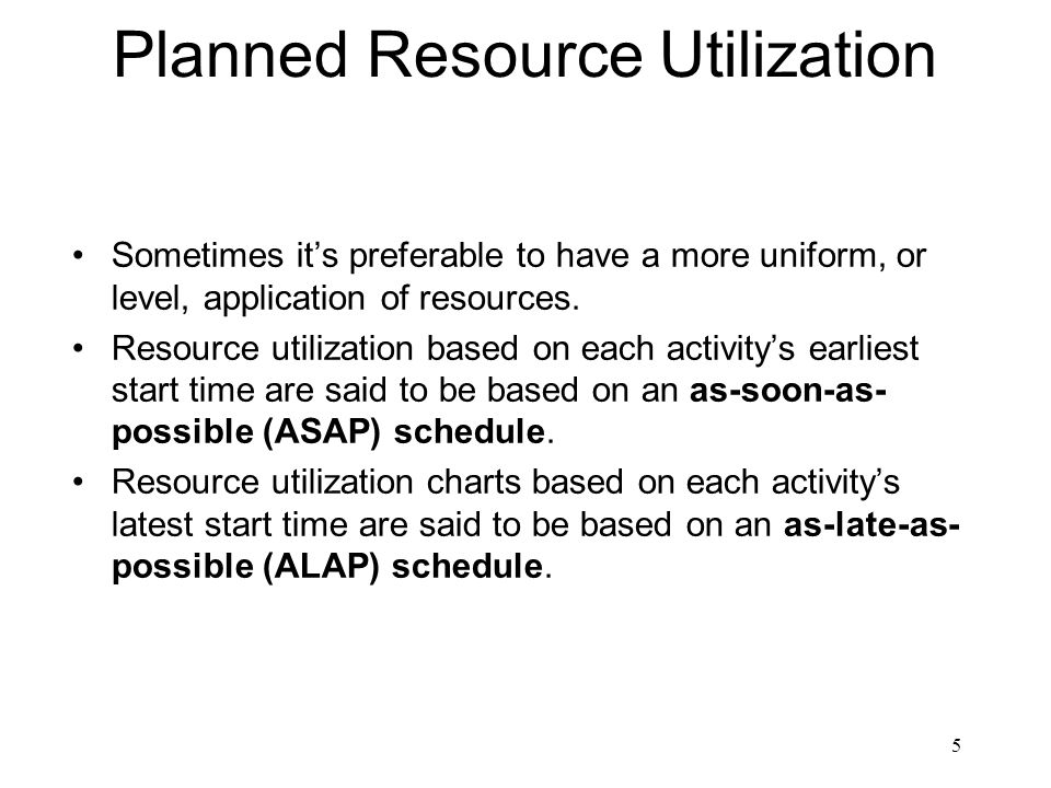 Planned Resource Utilization