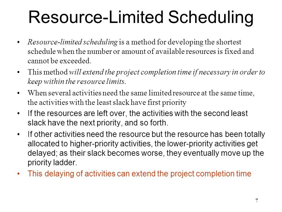 Resource-Limited Scheduling