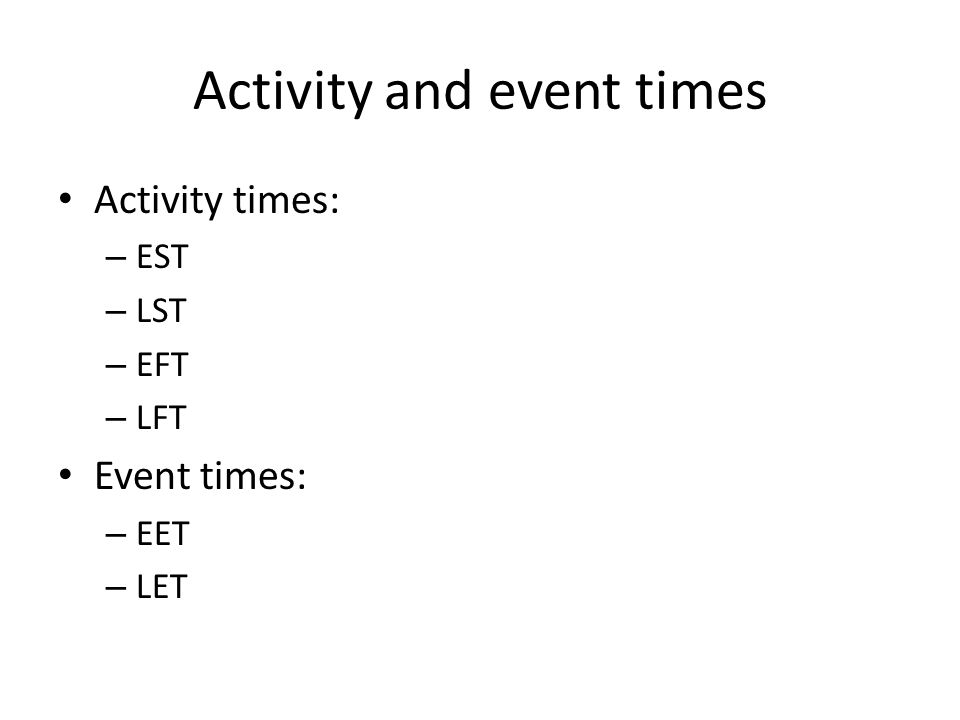 Activity and event times