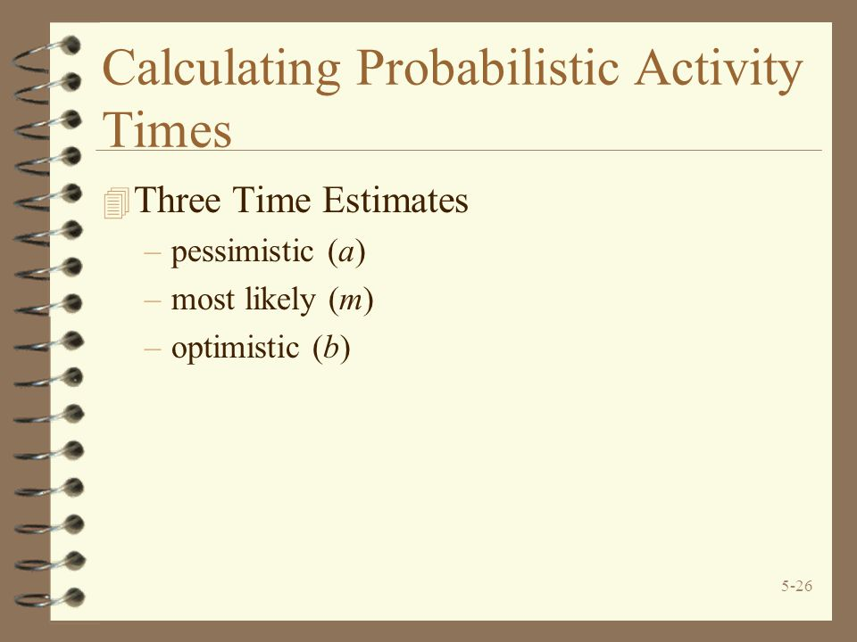 Calculating Probabilistic Activity Times