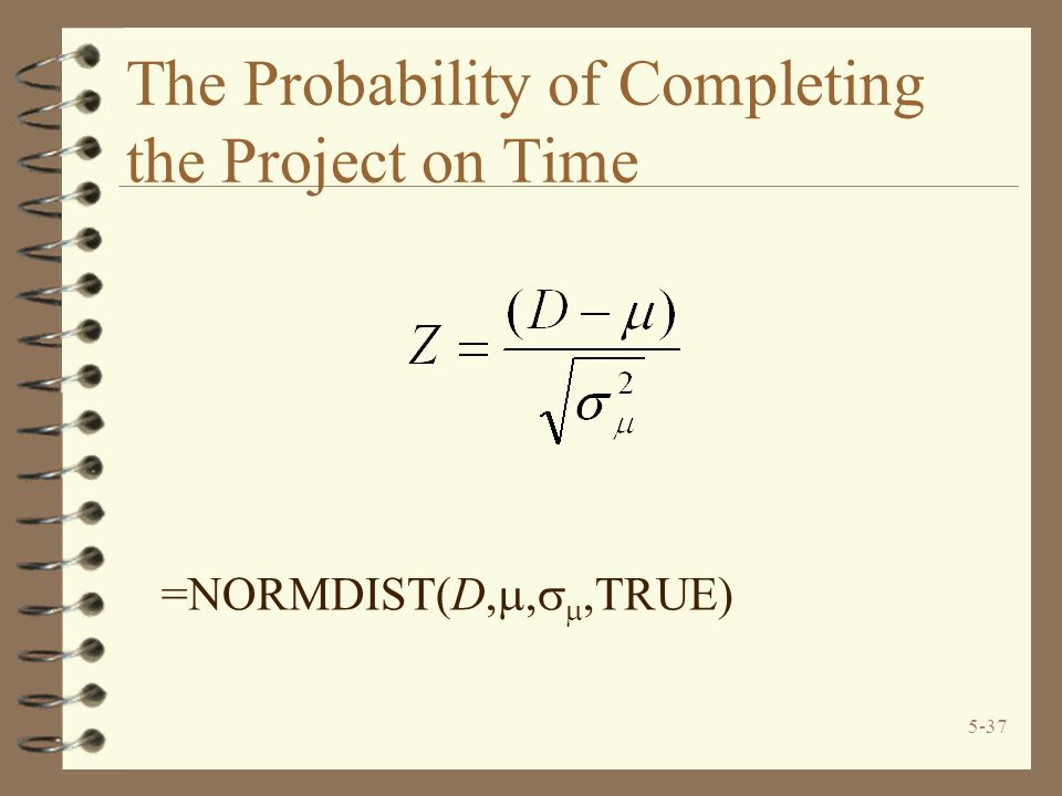 The Probability of Completing the Project on Time