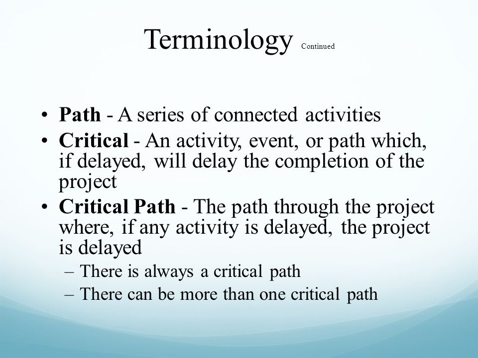 Terminology Continued