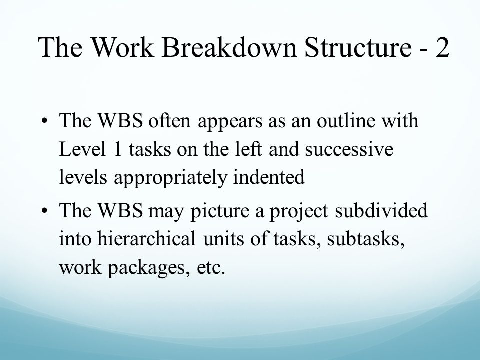The Work Breakdown Structure - 2