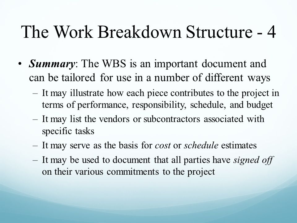 The Work Breakdown Structure - 4