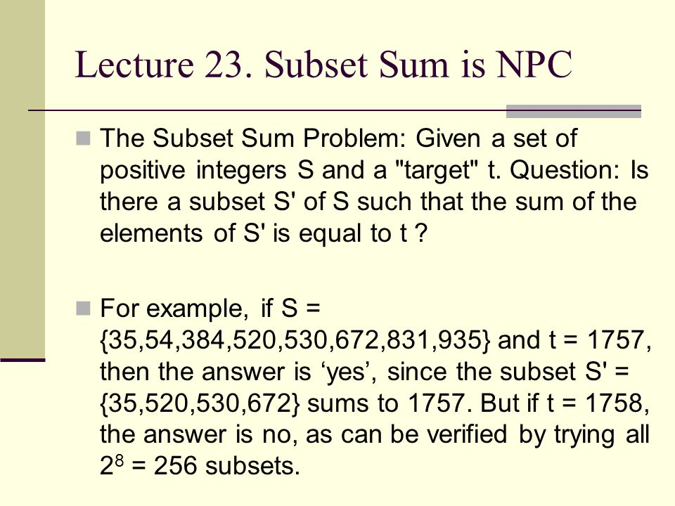 Lecture 23. Subset Sum is NPC