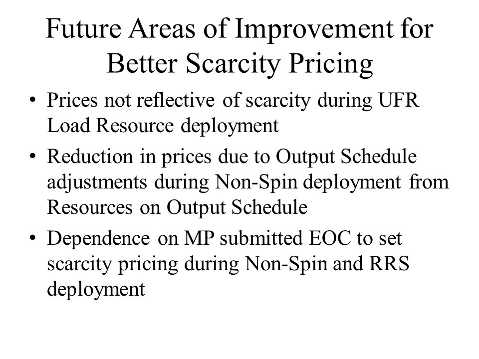 Future Areas of Improvement for Better Scarcity Pricing