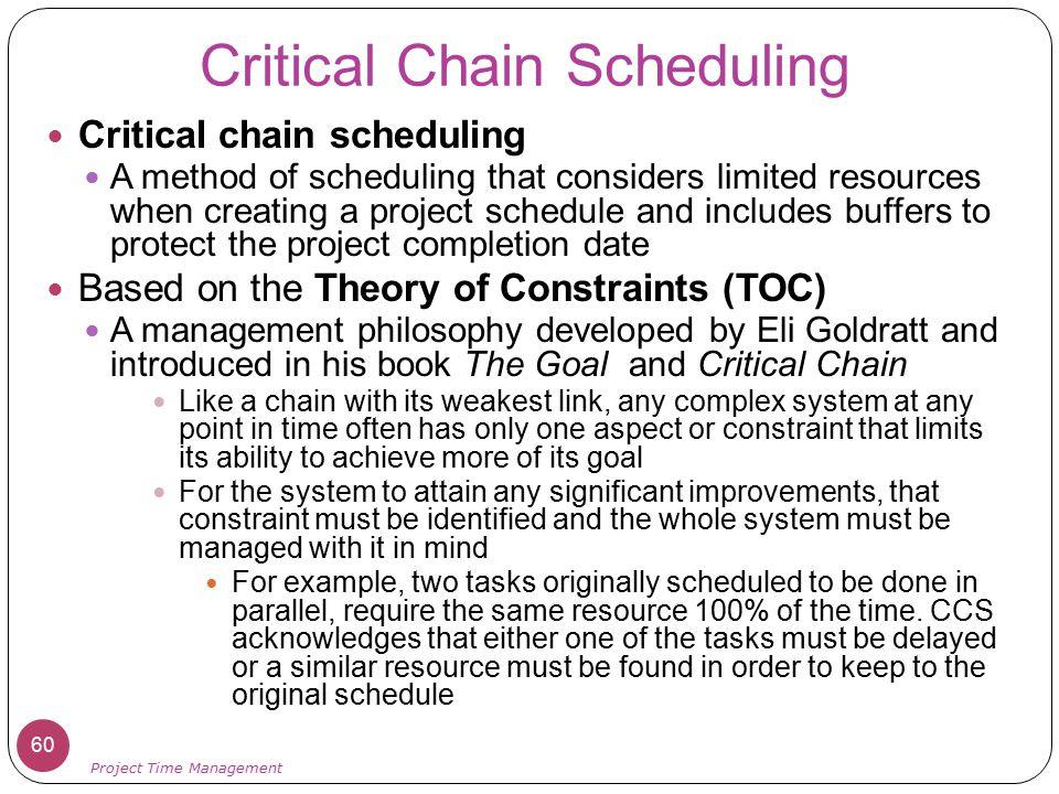 Critical Chain Scheduling