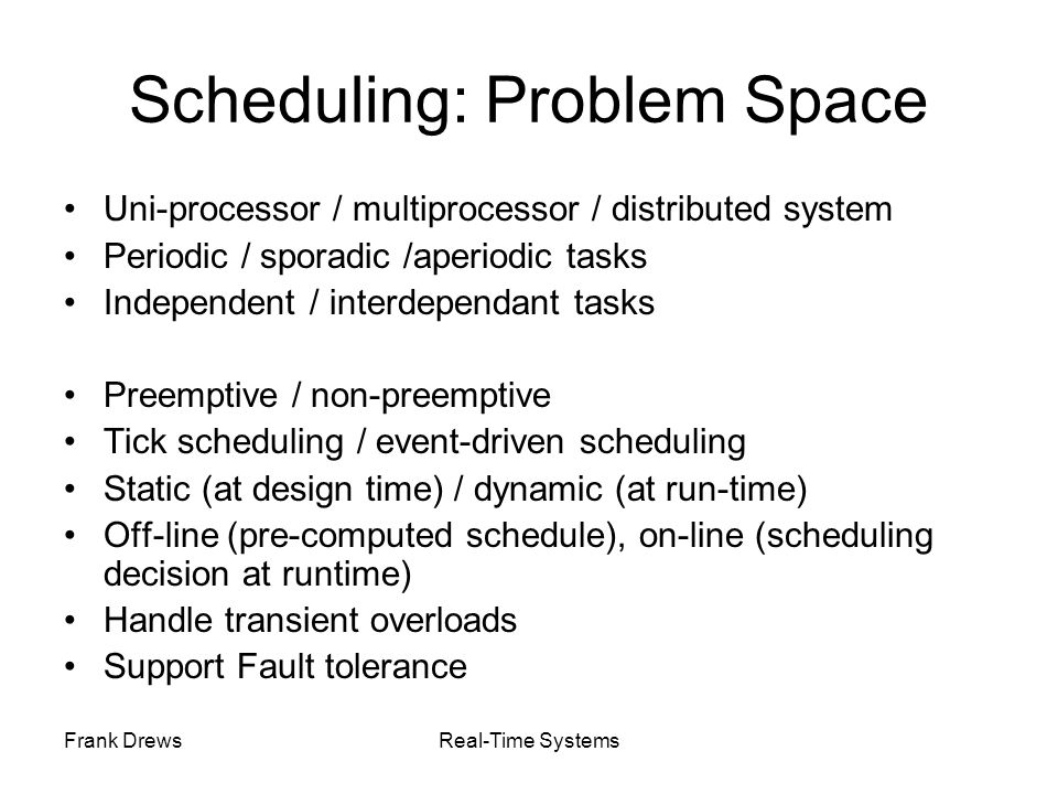 Scheduling: Problem Space