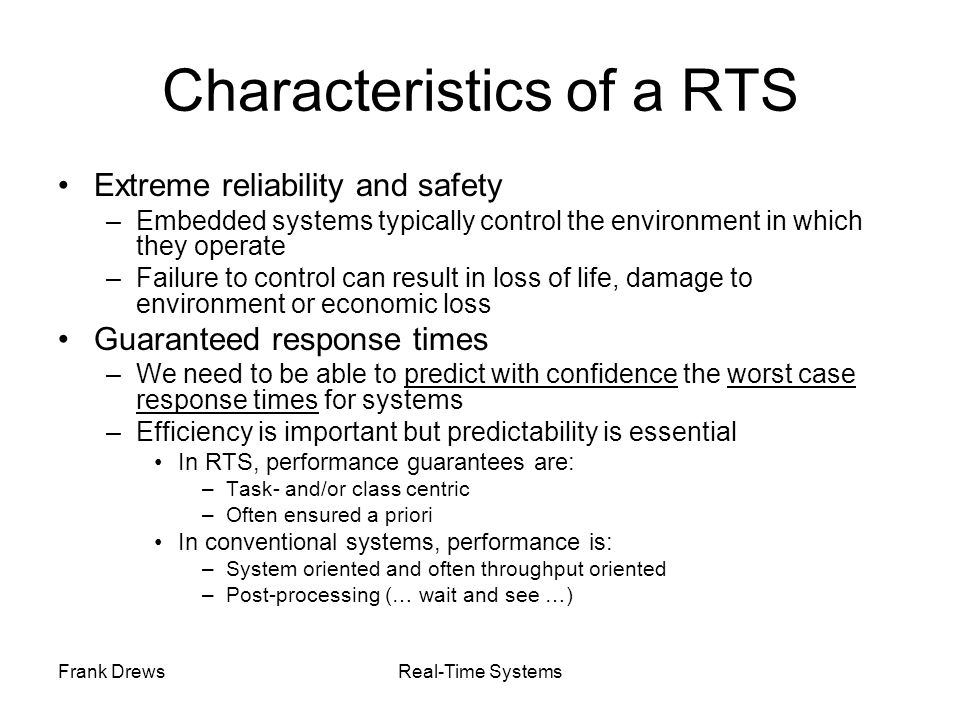 Characteristics of a RTS