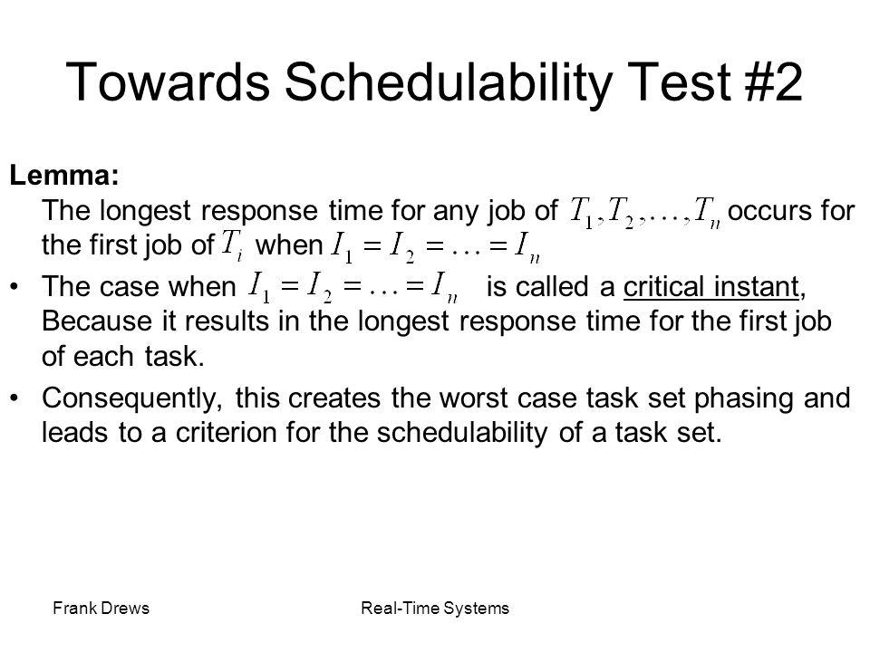 Towards Schedulability Test #2