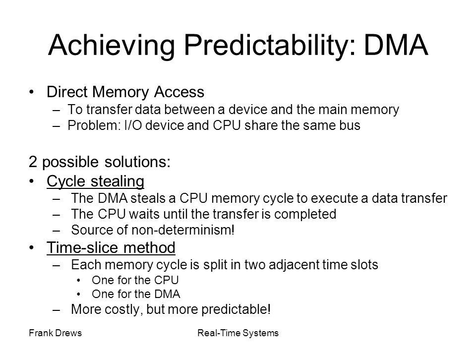 Achieving Predictability: DMA