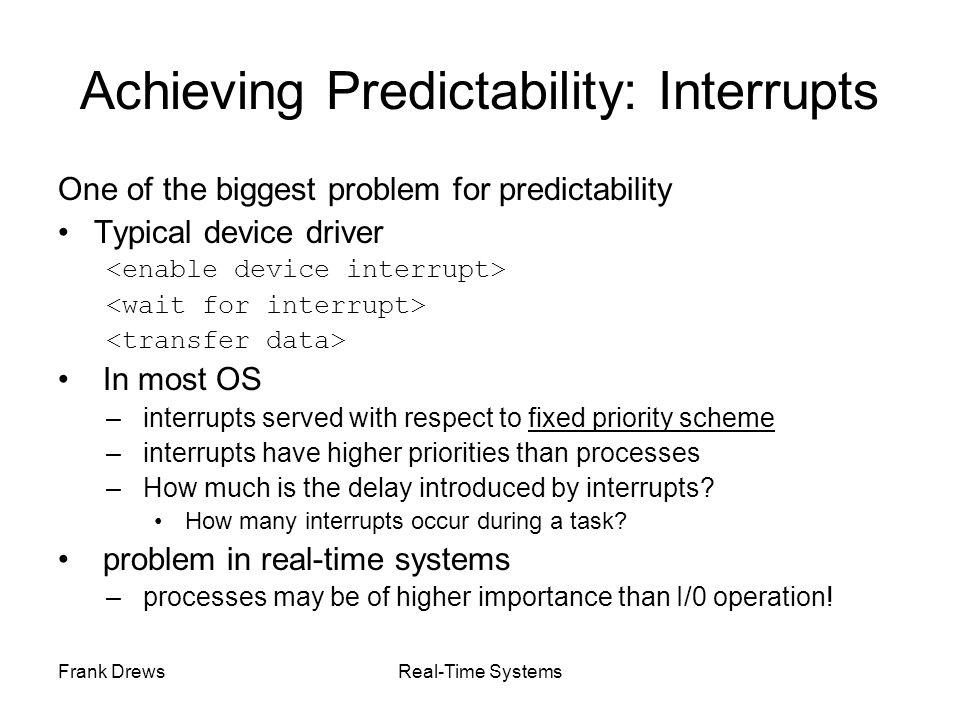Achieving Predictability: Interrupts
