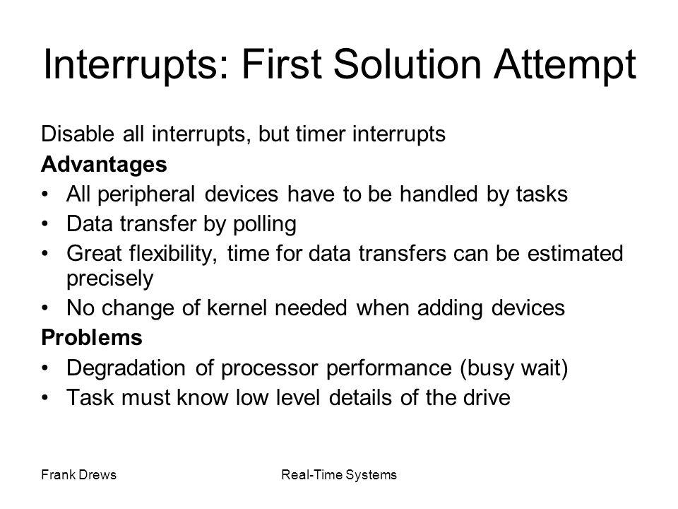 Interrupts: First Solution Attempt