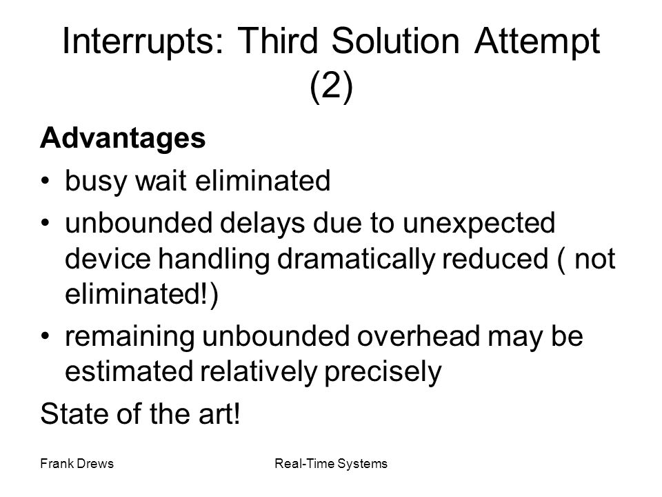 Interrupts: Third Solution Attempt (2)