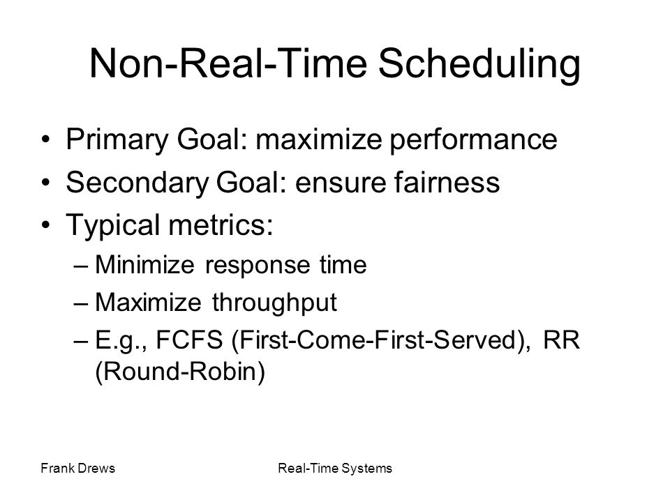Non-Real-Time Scheduling