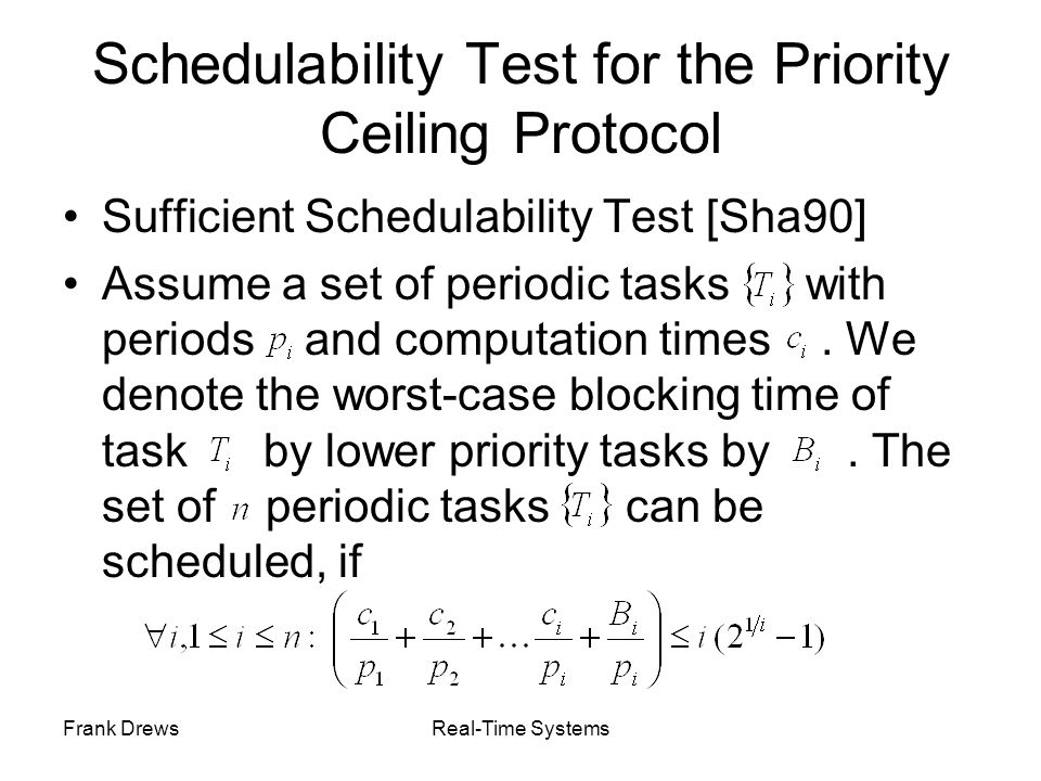 Schedulability Test for the Priority Ceiling Protocol