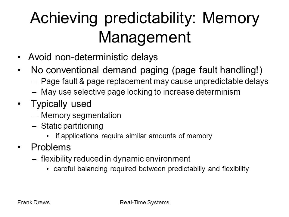 Achieving predictability: Memory Management