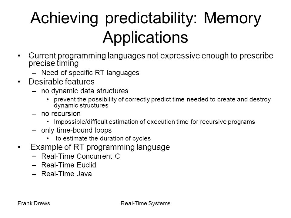 Achieving predictability: Memory Applications