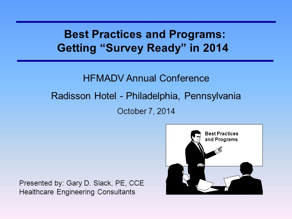 Best Practices and Programs: Getting Survey Ready in 2014