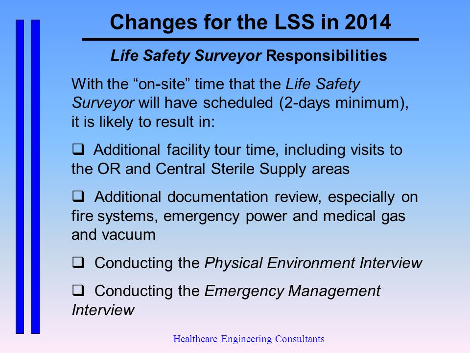 Changes for the LSS in 2014 Life Safety Surveyor Responsibilities