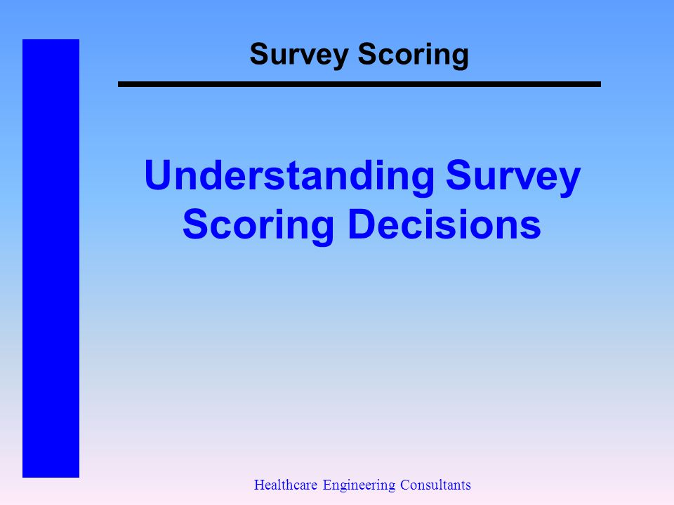 Understanding Survey Scoring Decisions