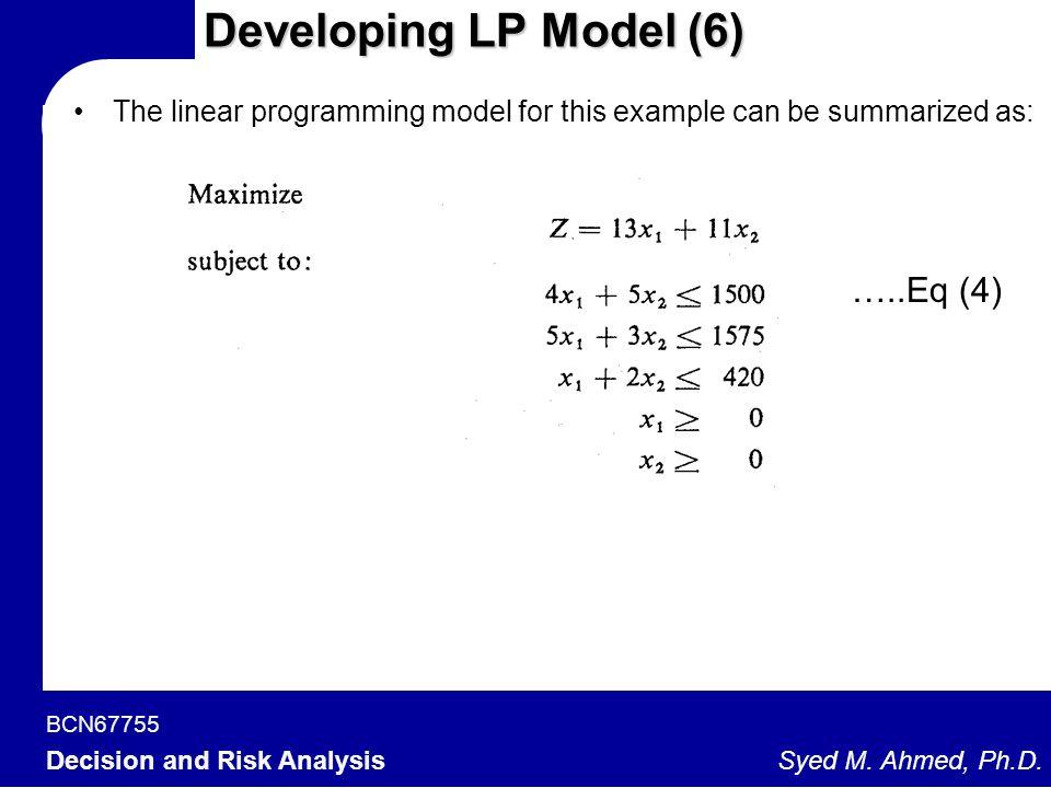 Developing LP Model (6) …..Eq (4)
