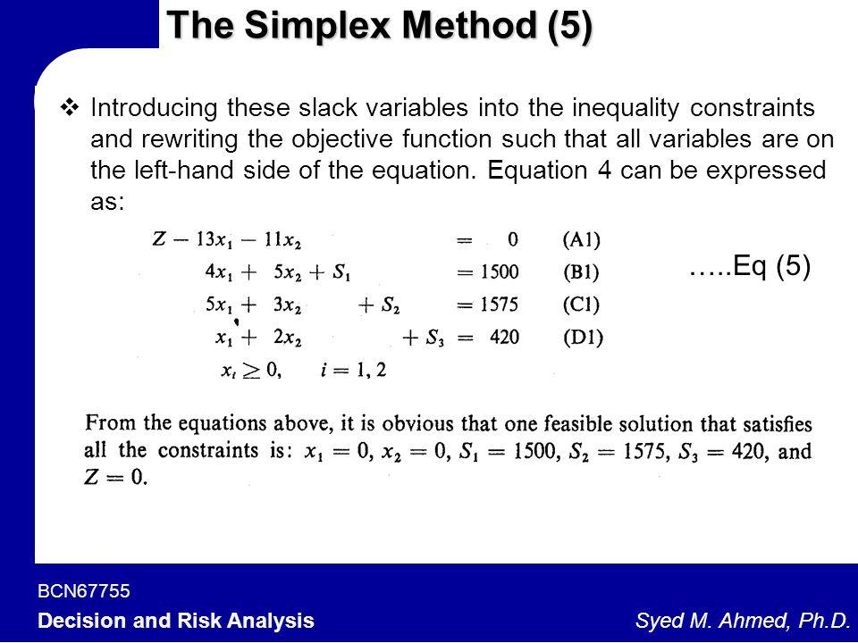 The Simplex Method (5) …..Eq (5)