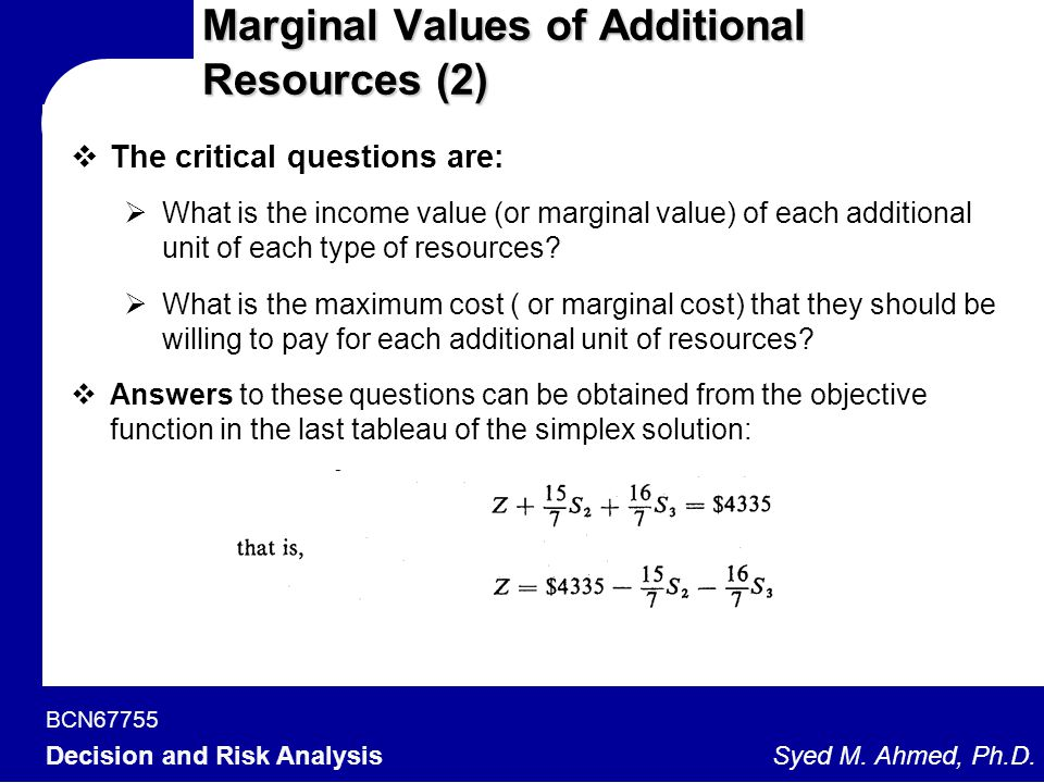 Marginal Values of Additional Resources (2)