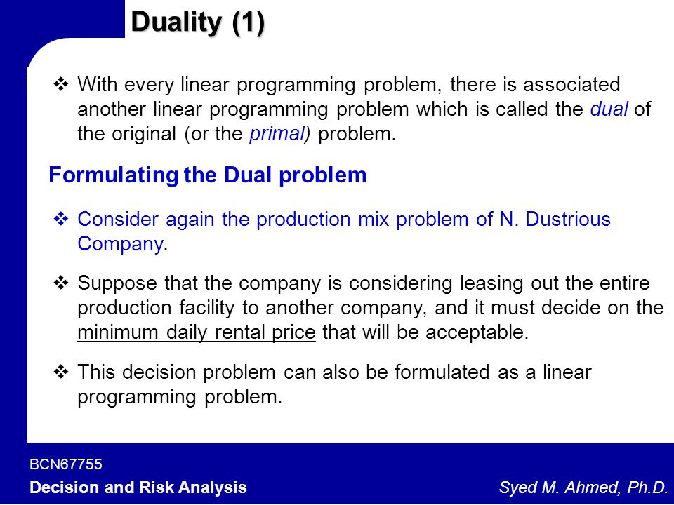 Duality (1) Formulating the Dual problem