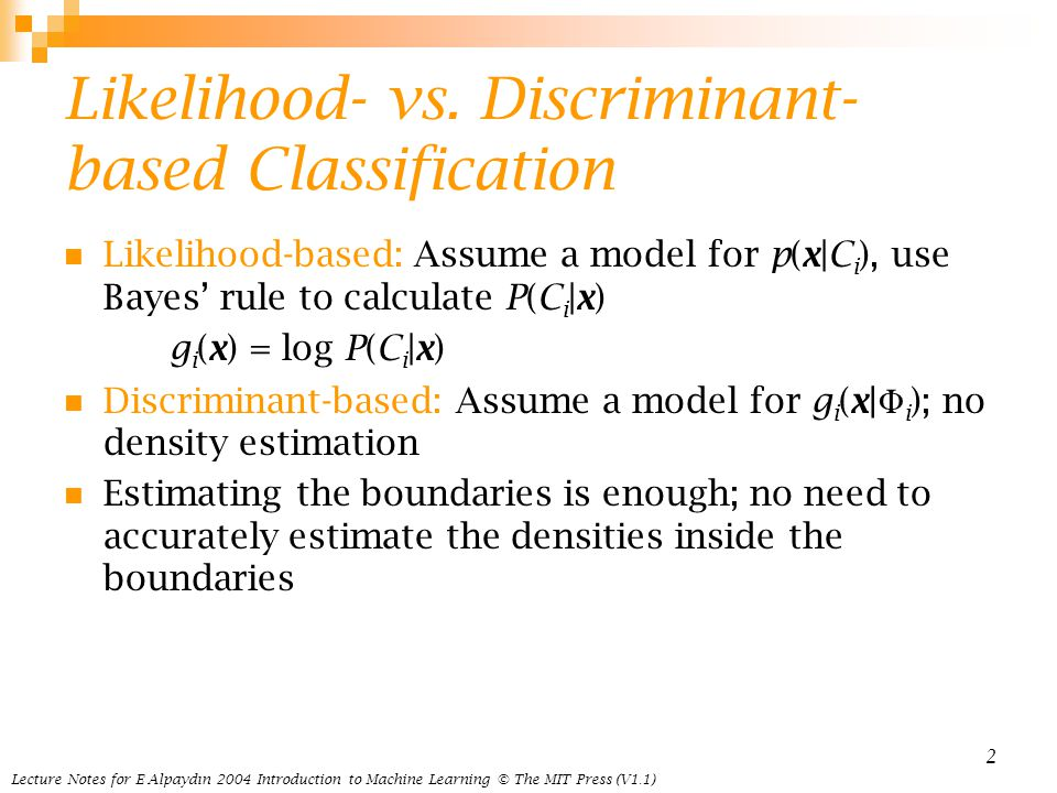Likelihood- vs. Discriminant-based Classification
