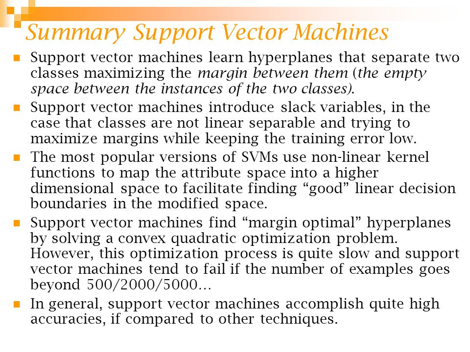 Summary Support Vector Machines