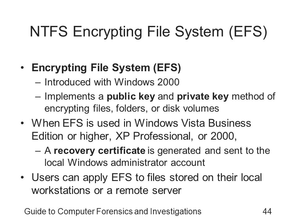 NTFS Encrypting File System (EFS)