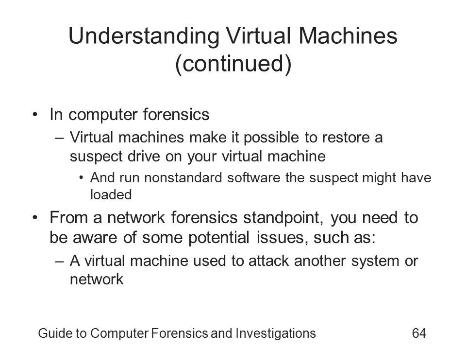 Understanding Virtual Machines (continued)