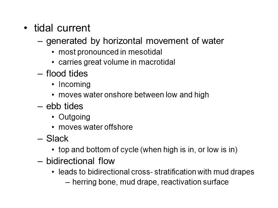 tidal current generated by horizontal movement of water flood tides