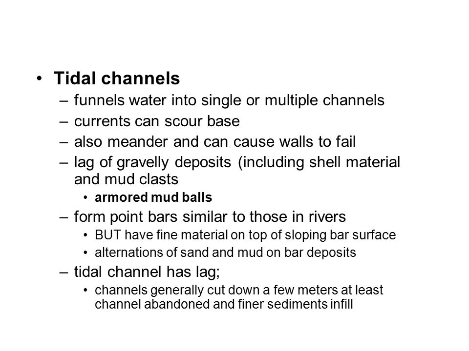 Tidal channels funnels water into single or multiple channels