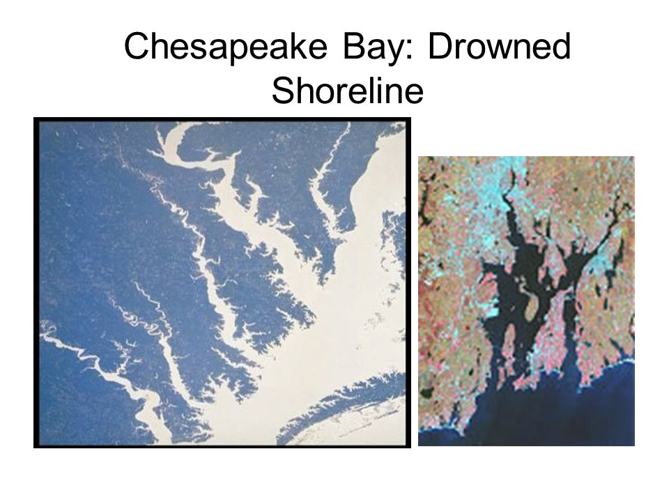 Chesapeake Bay: Drowned Shoreline