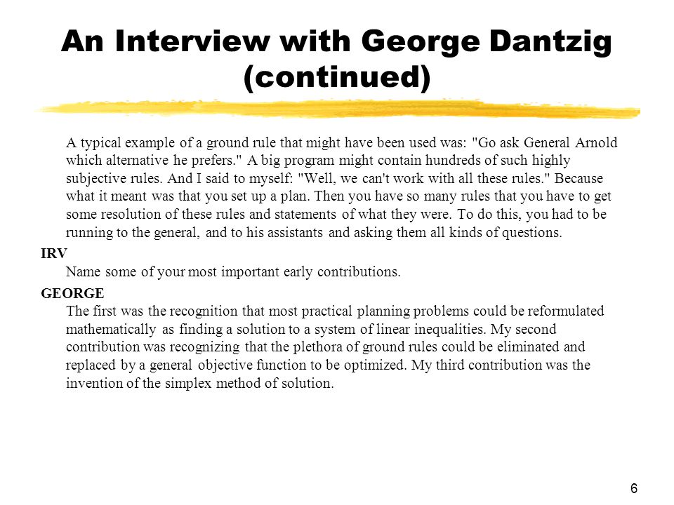 An Interview with George Dantzig (continued)