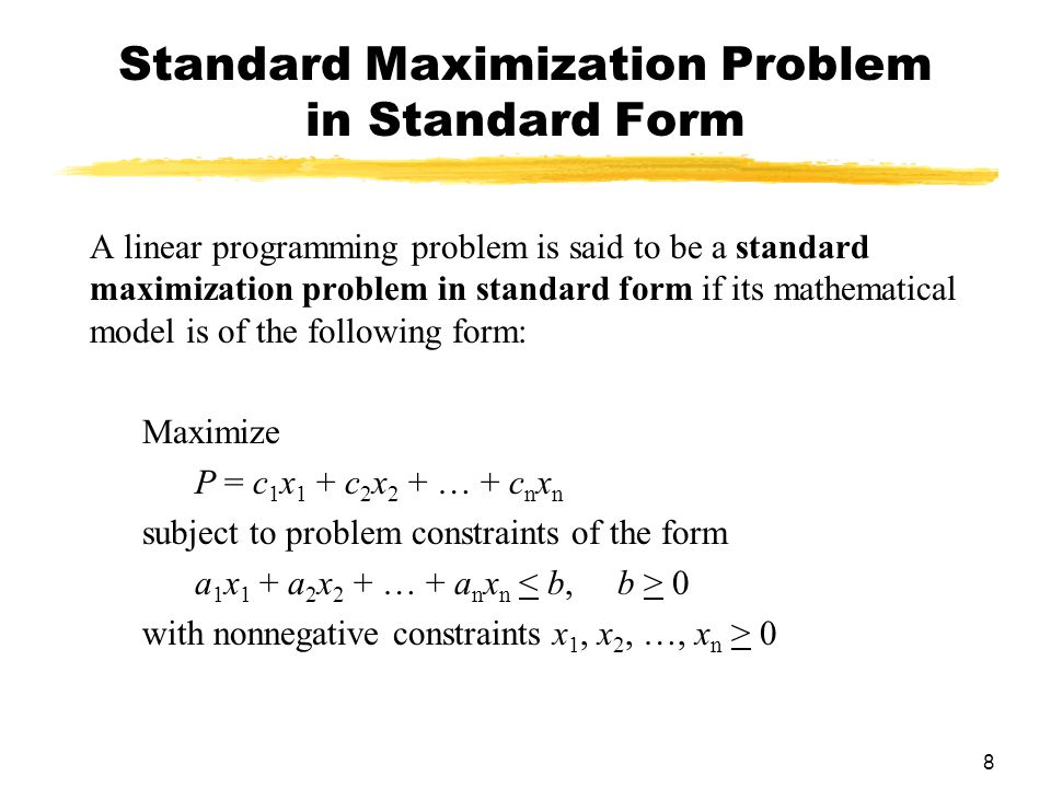 Standard Maximization Problem in Standard Form