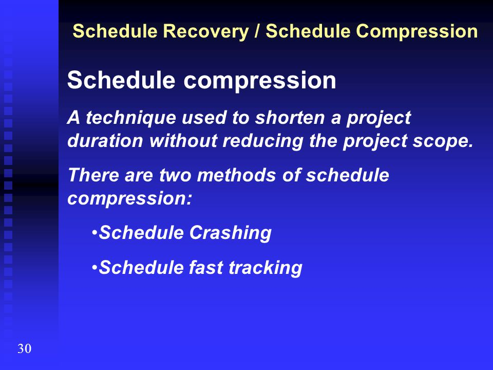 Schedule Recovery / Schedule Compression