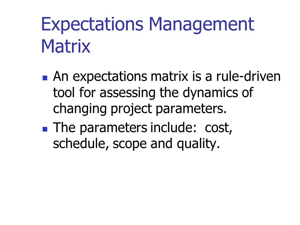 Expectations Management Matrix