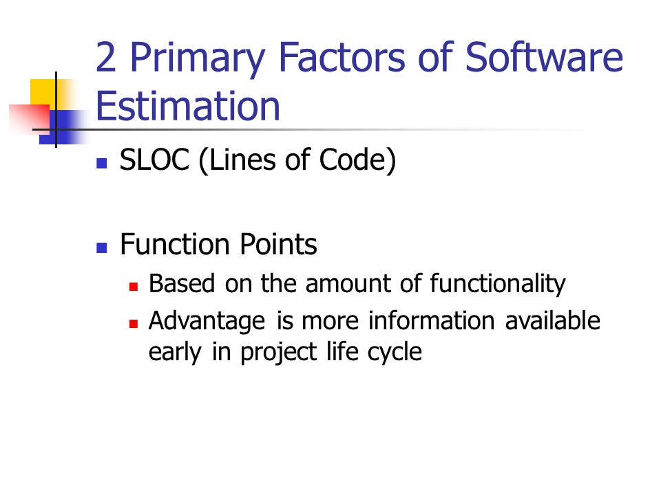 2 Primary Factors of Software Estimation