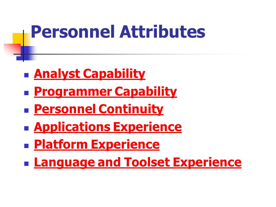 Personnel Attributes Analyst Capability Programmer Capability